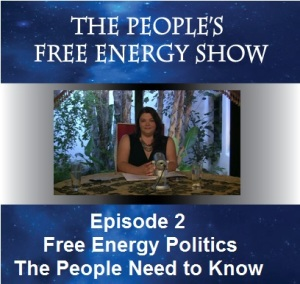 free-energy-episode-2 Free Energy Politics the People Need to Know. The Peoples Free Energy Show Episode 2.