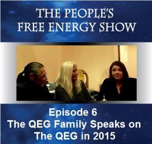 free-energy-episode-6 The QEG Family Speaks on the QEG in 2015. Episode 6 The Peoples Free Energy Show