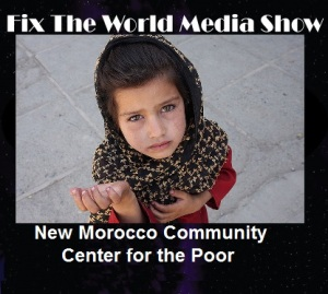 FTW-Media-Show New Morocco Community Center for the Poor