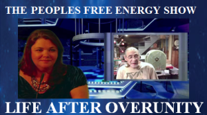 thumbnail Life After Overunity on the QEG. New Exclusive Interview on the Peoples Free Energy Show.